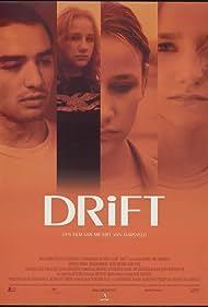 Drift (2001) Poster - Movie Forum, Cast, Reviews