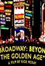 Broadway: Beyond the Golden Age (2018) Poster