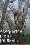 Sasquatch Birth Journal 2 (2010)