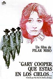 Gary Cooper, que estás en los cielos Poster