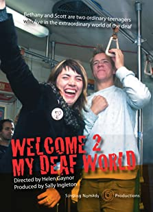 Welcome 2 My Deaf World (2005 TV Movie)