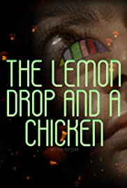 The Lemon Drop and a Chicken Poster