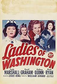 Anthony Quinn, Trudy Marshall, Doris Merrick, Robin Raymond, and Sheila Ryan in Ladies of Washington (1944)