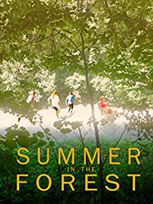Summer in the Forest (2017)