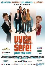 Vy nám taky séfe! (2008)