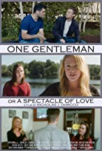 Primary image for One Gentleman; or a Spectacle of Love