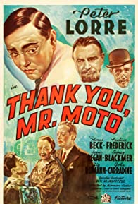 Primary photo for Thank You, Mr. Moto