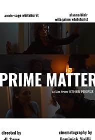 Alanna Blair, Annie-Sage Whitehurst, and Jaime Rosenberg in Prime Matter (2018)
