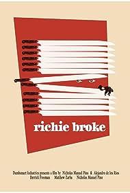 Richie Broke (2016)