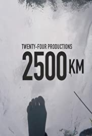2500Km(2016) Poster - Movie Forum, Cast, Reviews