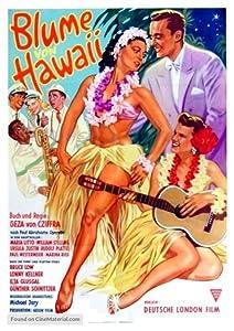 Funny movies top downloads Die Blume von Hawaii [QHD]