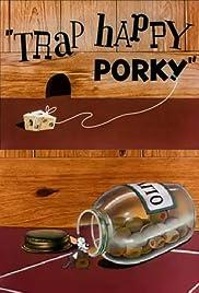 Trap Happy Porky Poster