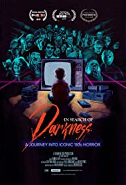 In Search of Darkness(2019) Poster - Movie Forum, Cast, Reviews