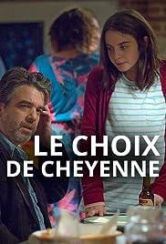 Le choix de Cheyenne Poster