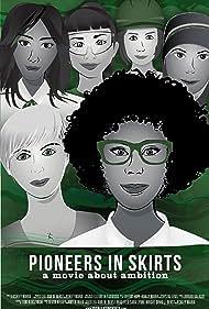 Pioneers in Skirts (2020)