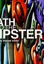 Death to the Hipster