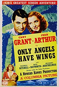 Cary Grant, Rita Hayworth, and Jean Arthur in Only Angels Have Wings (1939)