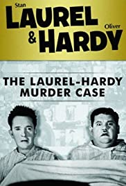 The Laurel-Hardy Murder Case (1930) Poster - Movie Forum, Cast, Reviews