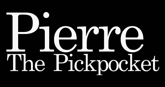Movies downloads site Pierre the Pickpocket USA 2160p]