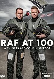 RAF at 100 with Ewan and Colin McGregor Poster