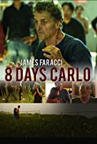 Eight Days Carlo