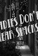 Ladies Don't Wear Slacks