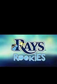 Primary photo for Rays Rookies
