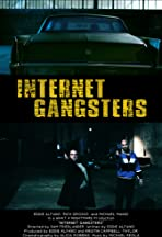 Internet Gangsters
