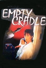 Empty Cradle(1993) Poster - Movie Forum, Cast, Reviews