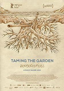 Taming the Garden (2021)