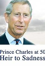 Prince Charles at 50: Heir to Sadness