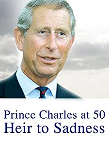 Watch mp4 online movies Prince Charles at 50: Heir to Sadness [QuadHD]