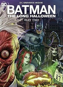 Batman: The Long Halloween, Part Two (2021 Video)