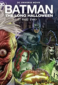 Primary photo for Batman: The Long Halloween, Part Two
