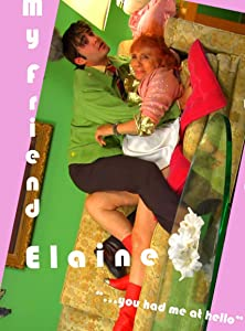 Latest hollywood movie trailer free download My Friend Elaine by [Quad]