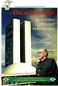 Primary photo for Oscar Niemeyer, un architecte engagé dans le siècle
