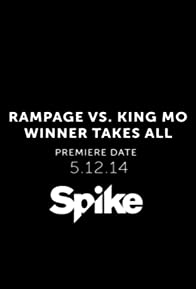 Primary photo for Rampage vs. King Mo: Winner Takes All