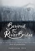 Primary image for Beyond the River Bridge