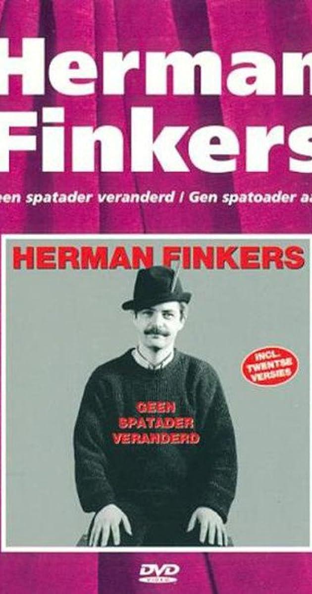 Herman Finkers Geen Spatader Veranderd 1997 Quotes Imdb
