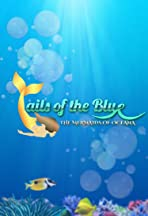 Tails of the Blue