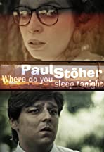 Paul Stöher: Where you gonna sleep tonight