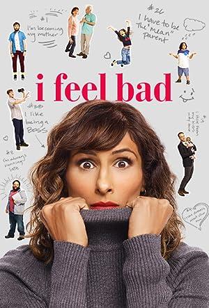 I Feel Bad 2018