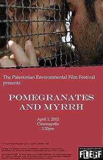 Pomegranates and Myrrh (2008)