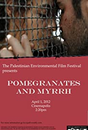 Pomegranates and Myrrh Poster