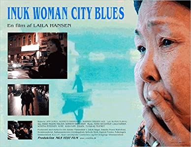 Movies one link download Inuk Woman City Blues by [720x594]