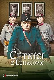 Cetníci z Luhacovic (2017) Poster - TV Show Forum, Cast, Reviews