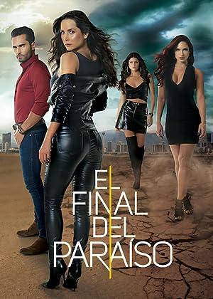 Where to stream El Final del Paraíso