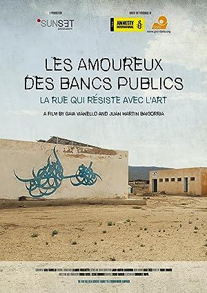 Les amoureux des bancs publics - A story of street, art and resistance