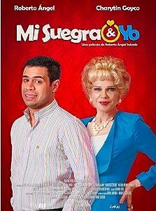 Mi Suegra y Yo (2016)