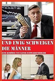 Und ewig schweigen die Männer (2008)